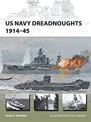 US Navy Dreadnoughts 1914-45 (New Vanguard) by Ryan K. Noppen (2014-08-19)