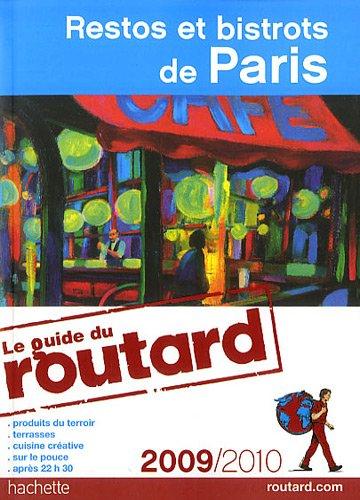 Restos et Bistrots de Paris 2009/2010