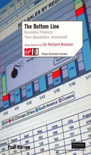 The Bottom Line: Business Finance: Your Questions Answered (Virgin Business Guides) by Paul Barrow (2005-06-01)
