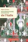 Dictionnaire insolite de l'Italie par Cavallaro