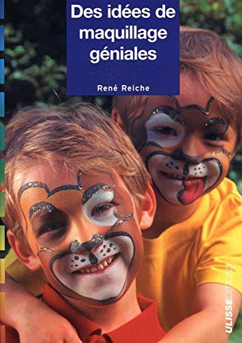Des idées de maquillage géniales par René Reiche