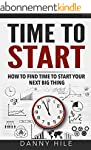 Time to Start: How to find time to st...