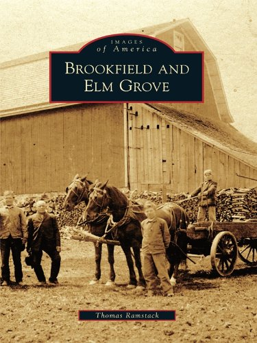 Brookfield and Elm Grove (Images of America) (English Edition)
