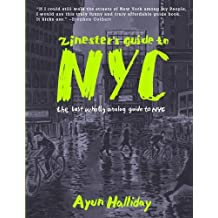 Zinester's Guide to NYC : The Last Wholly Analog Guide to NYC (Microcosm Publishing)