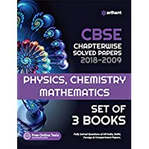 CBSE Chapterwise Solved Papers Physics,Chemistry,Mathematics Class 12th