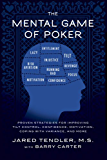 The Mental Game of Poker: Proven Strategies For Improving Tilt Control, Confidence, Motivation, Coping with Variance, and More (English Edition)