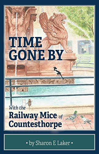 Time Gone By: With the Railway Mice of Countesthorpe