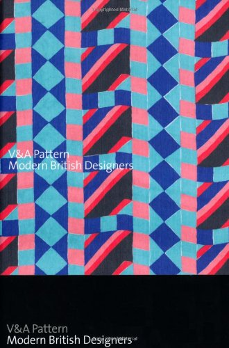 V&A Pattern: Modern British Designe par Safer Samantha