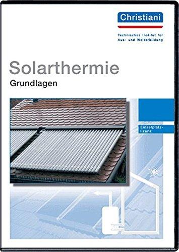 Solarthermie Grundlagen. CD-ROM.  (Lernmaterialien)