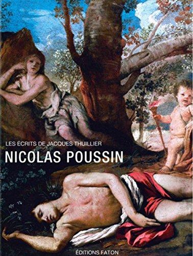 Nicolas Poussin : Les crits de Jacques Thuillier