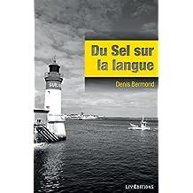 Du sel sur la langue: Une intrigue bretonne