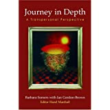 Journey in Depth: A Transpersonal Perspective (Wisdom of the Transpersonal) by Barbara Somers (2002-06-27)