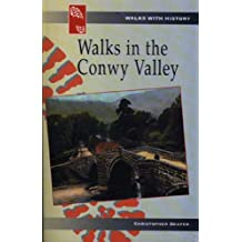 Walks in the Conwy Valley (Walks with History)