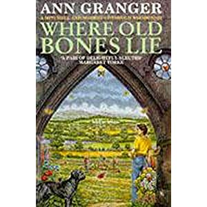 Where Old Bones Lie: (Mitchell & Markby 5) (A Mitchell & Markby Cotswold Whodunnit)