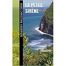 La Petite Sirène: (illustré)