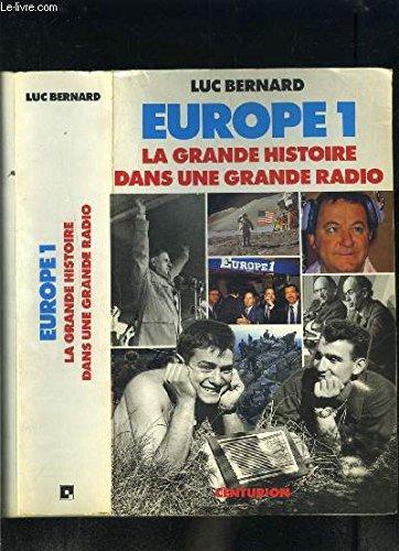 Europe 1 La grande histoire dans une grande radio