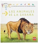 Los animales de la Sabana / The Animals of the Savannah: 6 (Enciclopeque / Encyclopedia)
