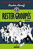 Rester groupés (LITT.GENERALE) (French Edition)