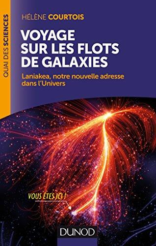 Voyage sur les flots de galaxies : Laniakea, notre nouvelle adresse dans l'Univers (Quai des Sciences)