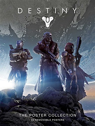 Destiny: The Poster Collection (Insight Edition) (Insights Poster Collections)
