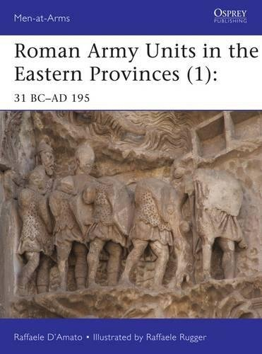 roman-army-units-in-the-eastern-provinces-1-31-bc-ad-195