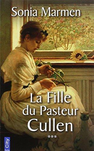 La Fille Du Pasteur Cullen T03 [Pdf/ePub] eBook