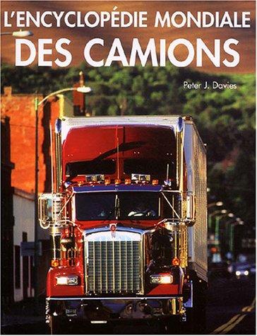 L'encyclopédie mondiale des camions