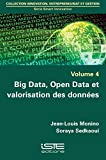 Big Data, Open Data Valoristn Des Donnees
