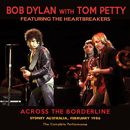 Across The Borderline Live By Bob Dylan On Amazon Music
