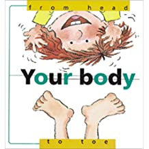 Your Body, from Head to Toe