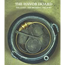 Havor Hoard: The Bold, the Bronzes, the Fort
