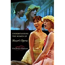 Understanding the Women of  Mozart's Operas
