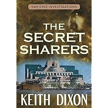The Secret Sharers (Sam Dyke Investigations Book 6) (English Edition)