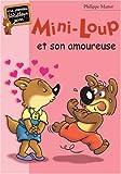 Telecharger Livres Mini Loup et son amoureuse (PDF,EPUB,MOBI) gratuits en Francaise