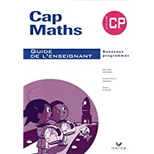 Cap Maths CP : Guide de l'enseignant
