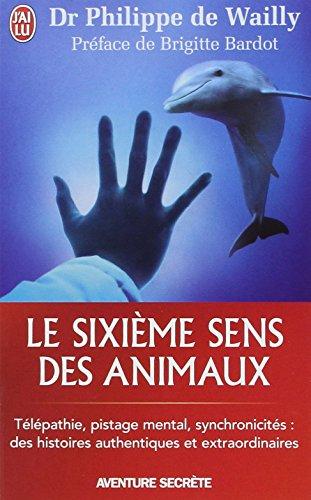 Le sixime sens des animaux