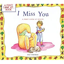 I Miss You: a First Look at Death (First Look at Books (Paperback))