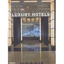 Luxury Hotels America (Luxury Hotels)