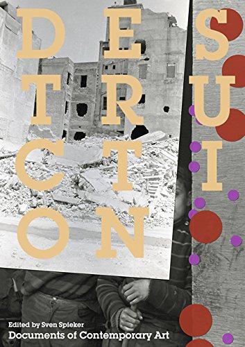 Destruction (Whitechapel: Documents of Contemporary Art)