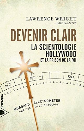 Devenir clair: La Scientologie, Hollywood et la prison de la foi