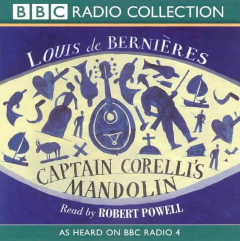 Captain Corelli's Mandolin: As Heard on BBC Radio 4 (BBC Radio Collection)