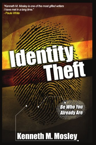 Identity Theft: Be Who You Already Are!