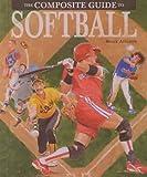 Softball (Composite Guide)