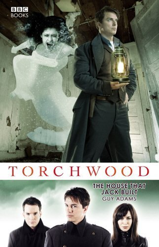 Torchwood: The House That Jack Built by Adams, Guy (2012) Paperback