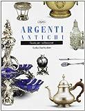 eBook Gratis da Scaricare Argenti antichi (PDF,EPUB,MOBI) Online Italiano