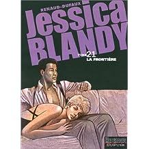 Jessica Blandy, tome 21 : La Frontière