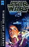 Star Wars. Angriff auf Selonia. Das zweite Buch der Corellia-Trilogie - Roger McBride Allen