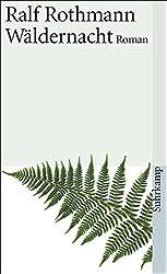 Wäldernacht: Roman (suhrkamp taschenbuch)