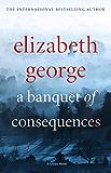 A Banquet of Consequences: An Inspector Lynley Novel: 16 (English Edition)