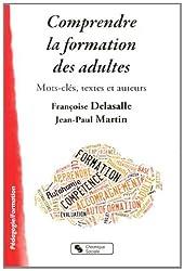 Comprendre la formation des adultes : Mots-clés, textes et auteurs
